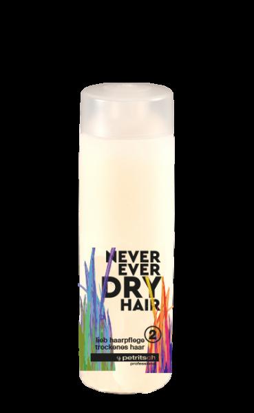 Never Ever Dry Hair lieb Haarpflege 2 für trockenes Haar 200ml