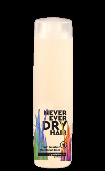 Never Ever Dry Hair lieb Haarbad 1 für trockenes Haar 250ml